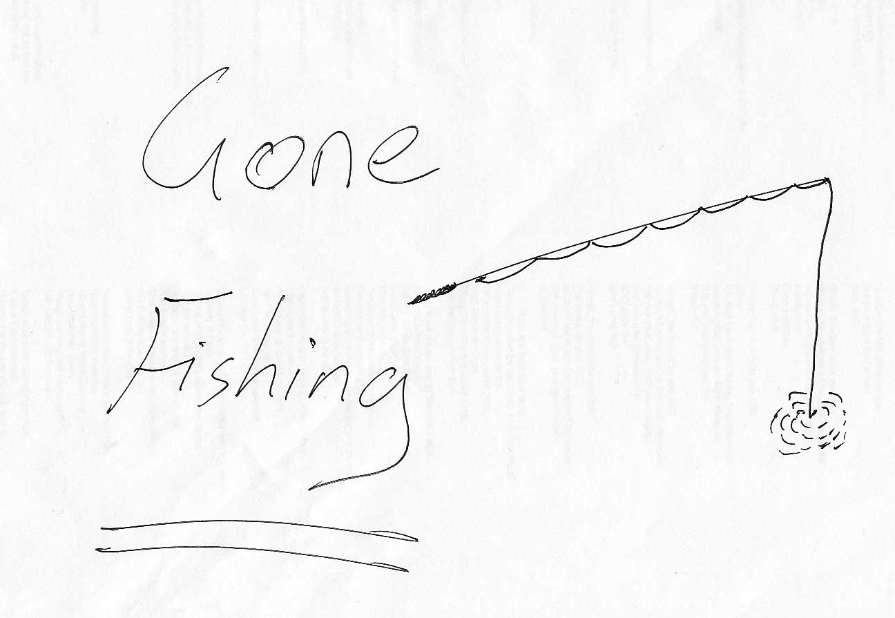 http://keithmansfield.files.wordpress.com/2008/08/gone-fishing-1.jpg